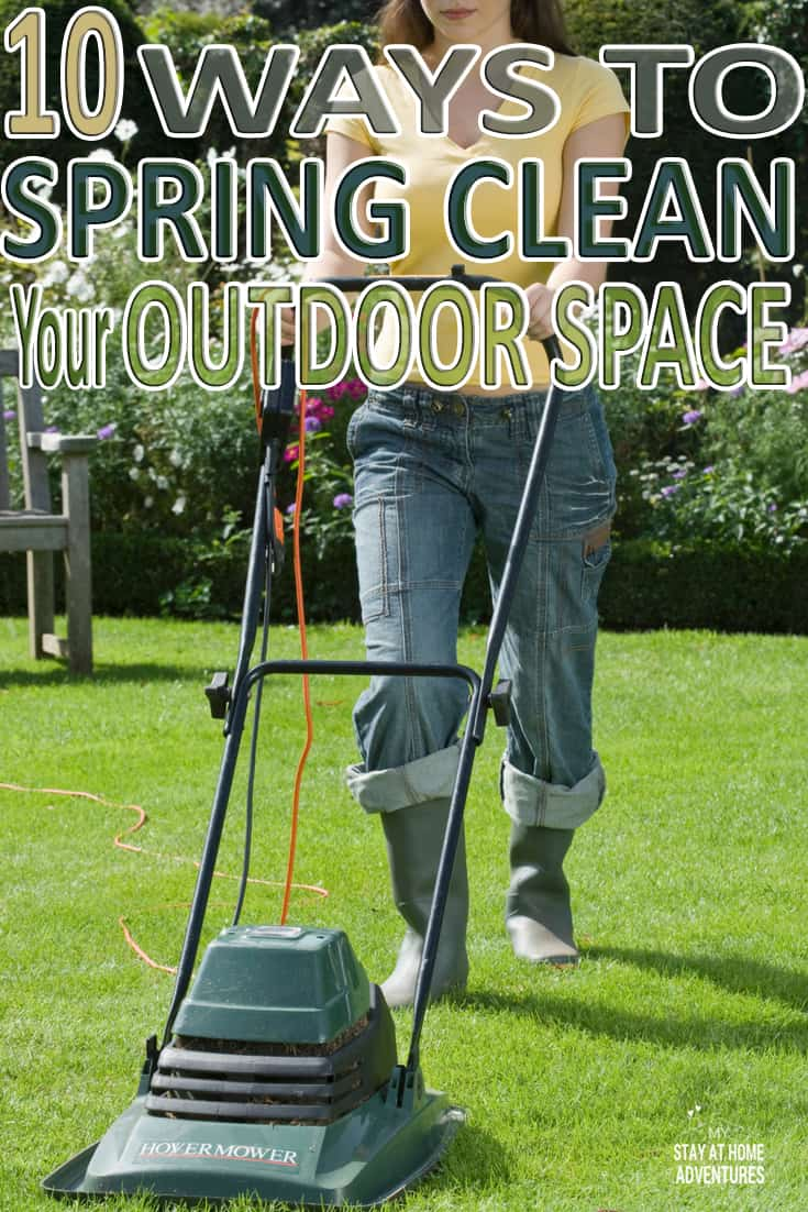 Spring is here and here are ten ways to spring clean your outdoor space that you can start doing today. These outdoor cleaning tips won't bust your budget and you will see results. Learn what these tips are and get your outdoors looking fabulous.