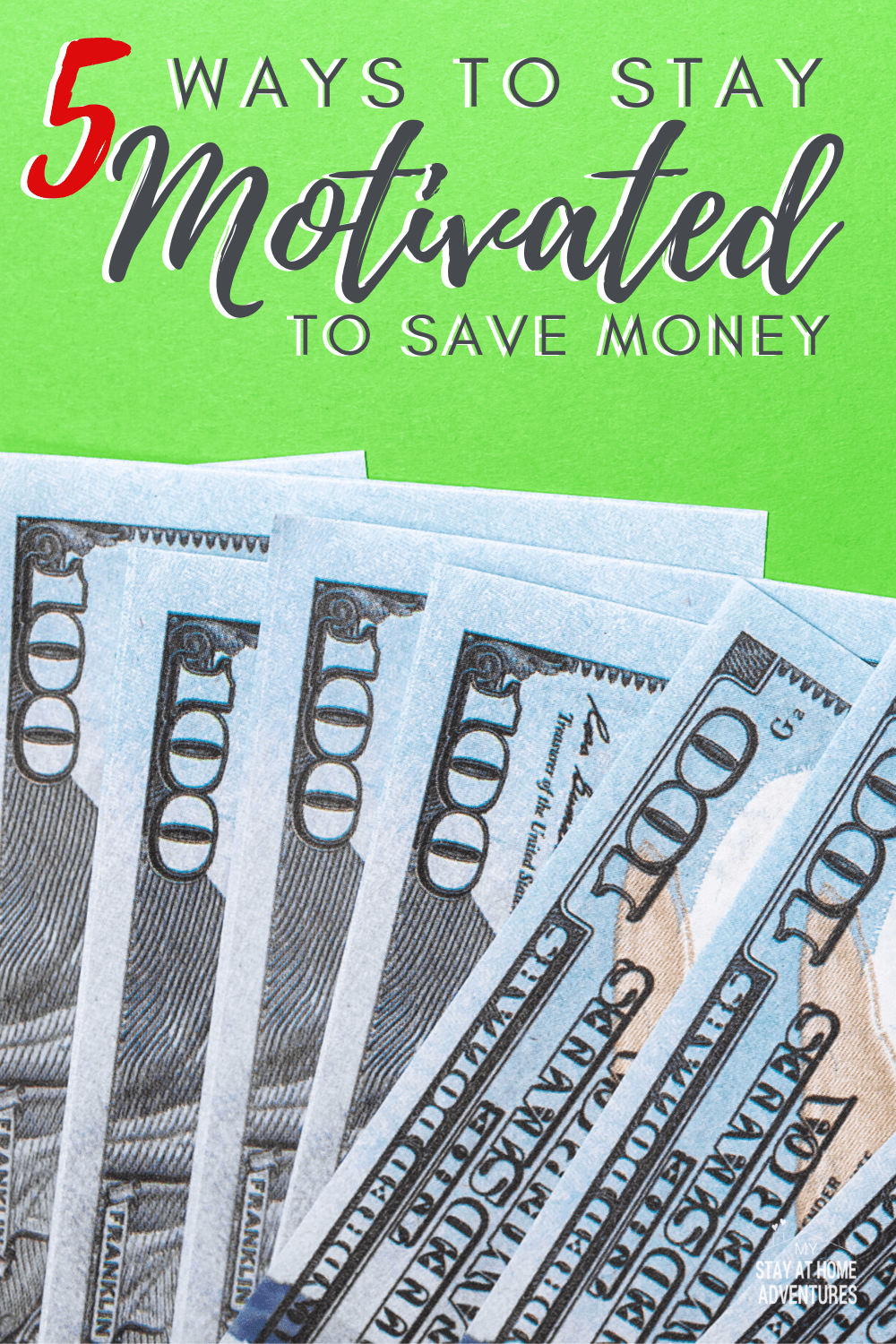 Staying motivated to save money is one of the biggest challenge many faces. Learn five ways to help you stay motivated to save money. #savemoney #motivation #frugalliving #moneysavingtips via @mystayathome