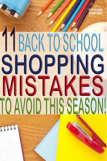 Avoid overspending your hard earned money and learn about these 11 back to school shopping mistakes to avoid this shopping season. via @mystayathome