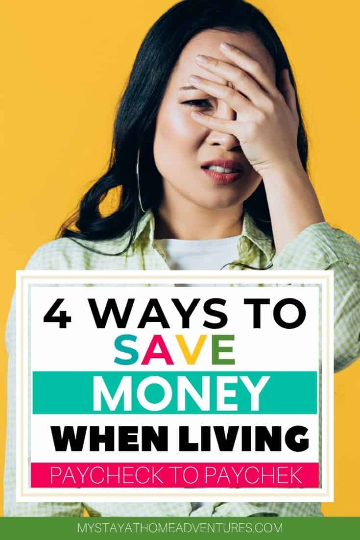 Learn how 4 tips will help you break the cycle of living paycheck to paycheck so you can start living life the way it was intended. via @mystayathome