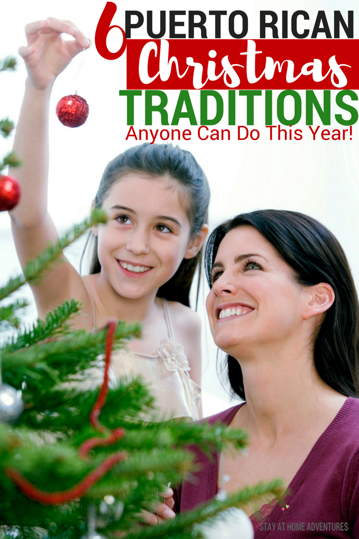 Looking for some fun and new Christmas traditions? Check out these 6 Puerto Rican Christmas traditions you can do this year!