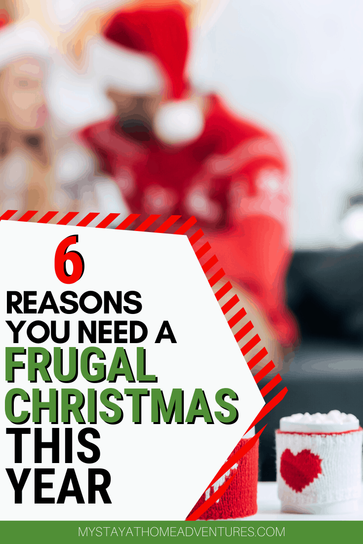 What are your thoughts about enjoying a frugal Christmas? Learn six reasons to enjoy a frugal Christmas this 2019 holiday season. via @mystayathome