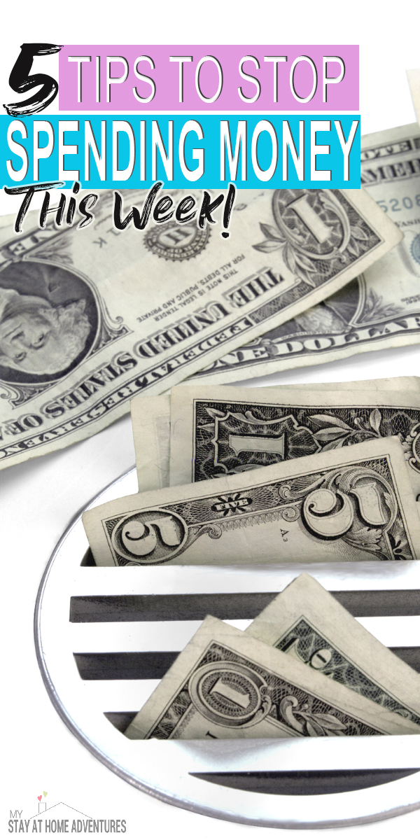 Chances are you are trying to stop spending money this week for many reasons.Find the solutions and the tools to help you stop spending money this week.