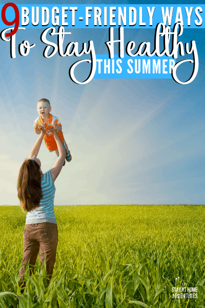 Don't break your healthy habits this summer season! Learn nine frugal ways to stay healthy this summer that you are going to love!