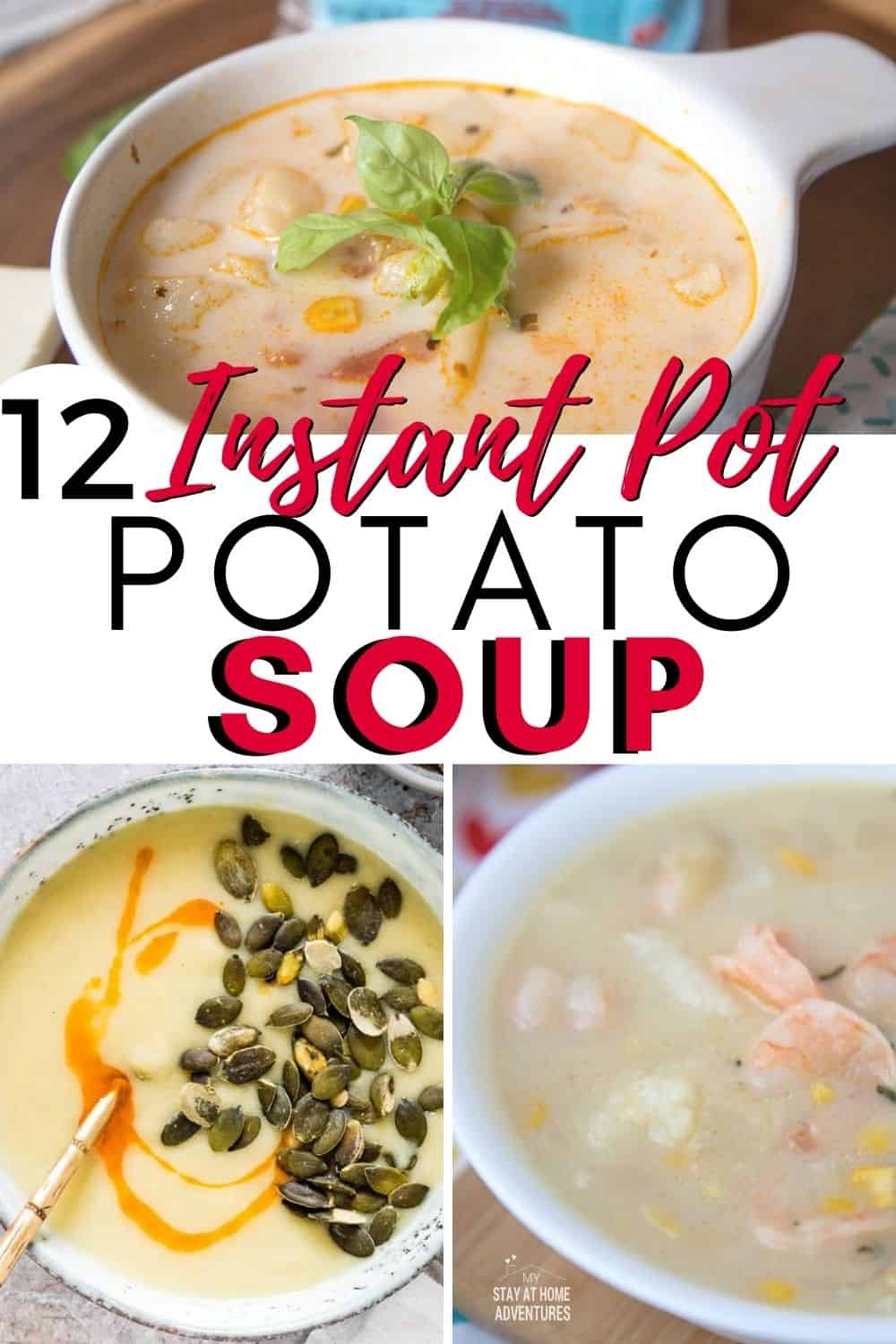 Looking for a great potato soup recipe? Find the best potato soups made with an Instant Pot from ham and potato to leek and potato. via @mystayathome