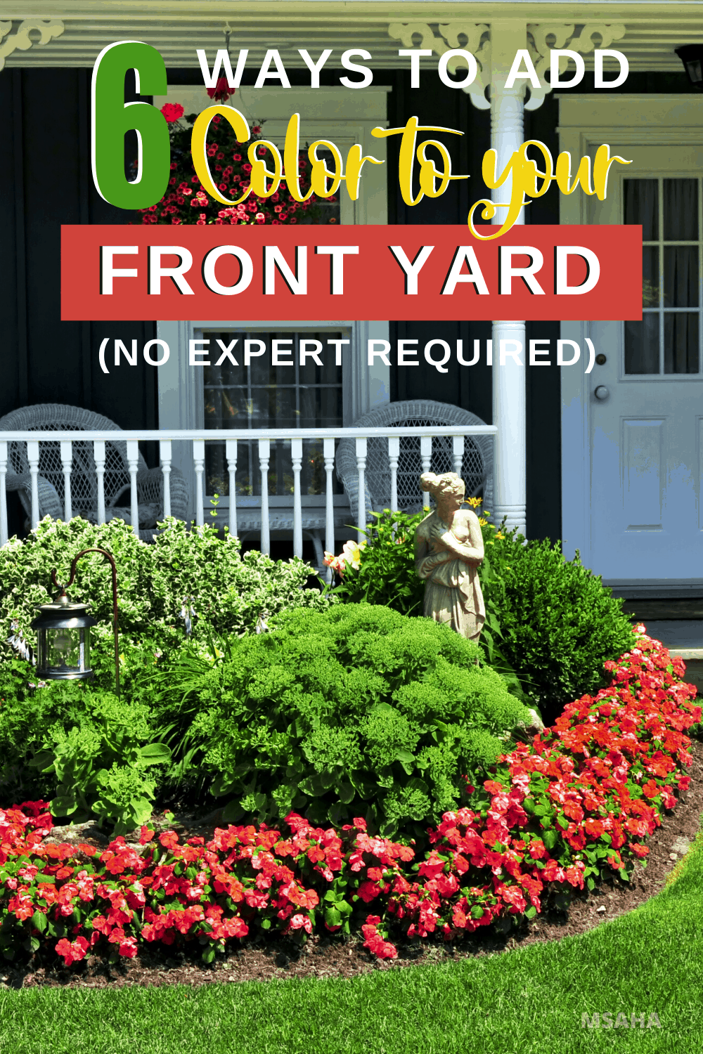 Learn how to add color to front yard landscaping that is affordable and realistic. These six landscaping tips will help you out all year long. via @mystayathome