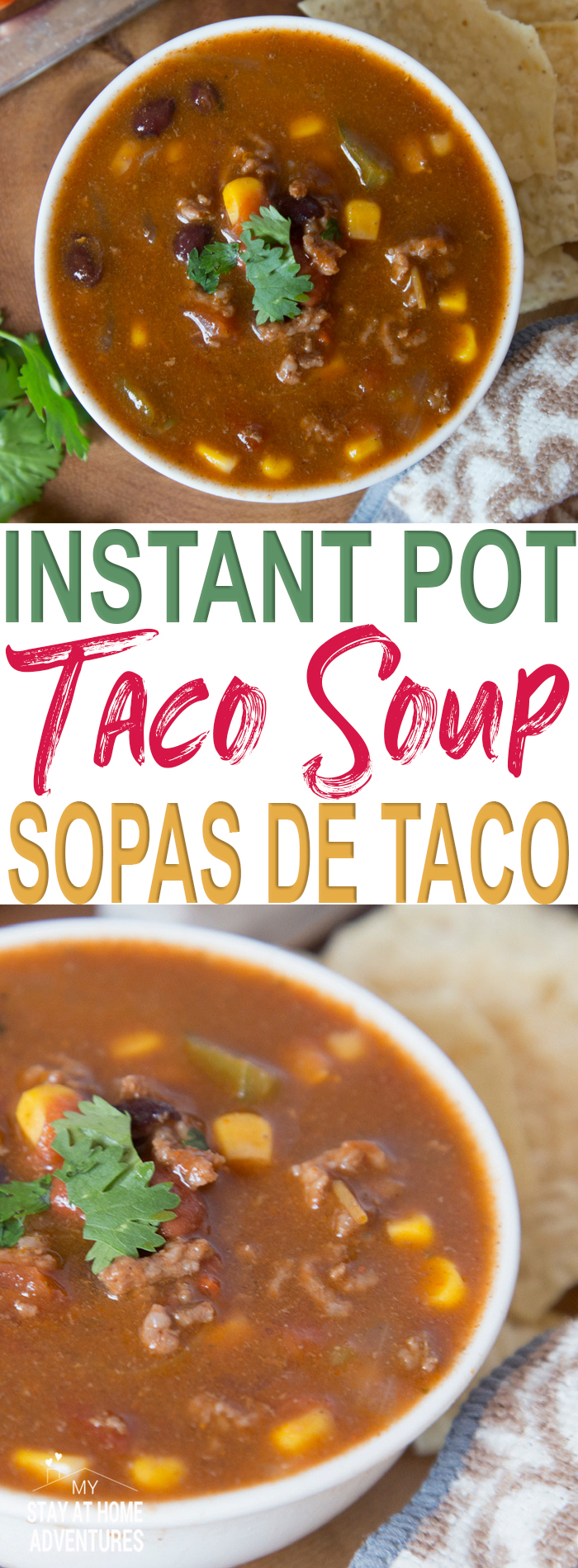Learn how to make this delicious Instant Pot Taco Soup recipe you are so going to love. This Sopas de Tacos is simple and so flavorful you have to try it.