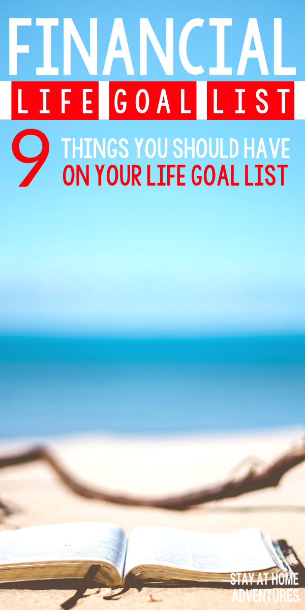 We enjoy to have a life goal list, but do we include finances to it? Learn nine things to add to your financial life goal list today that you leave out.