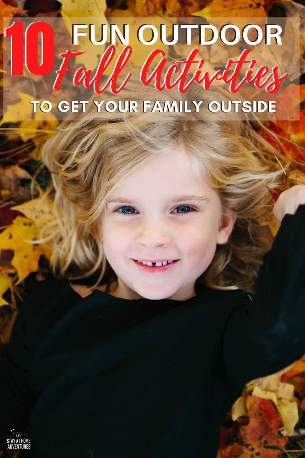Learn ten frugal ways to get outside with our family this fall without breaking the budget — great ways to enjoy the outdoors and create memories. via @mystayathome