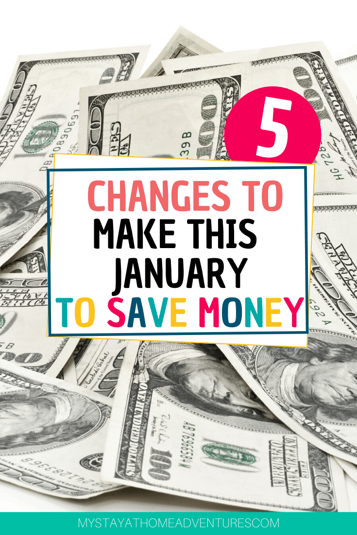 Want to save money in January? Learn 5 changes to make in January that will save money all year long. Start in January and see your savings grow. via @mystayathome