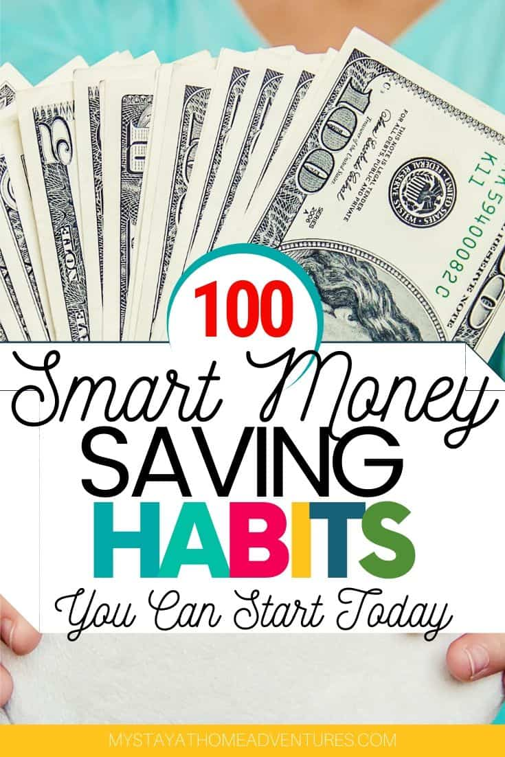 Grow your wealth with these 100 smart money habits. Start small and see your savings grow when you start these money habits today. #moneysave #moneysavingtips #moversaver #frugalliving via @mystayathome