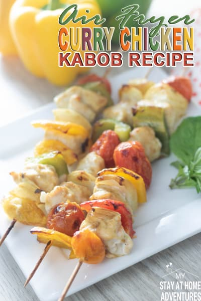 Learn how to make delicious curry chicken kabobs using an air fryer. With delicious peppers, onions and amazing curry sauce you are going to love it. via @mystayathome