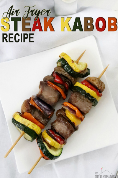 Looking for a delicious steak kabob recipe? Learn how to make steak and vegetables kabob using an air fryer with a delicious marinade. via @mystayathome