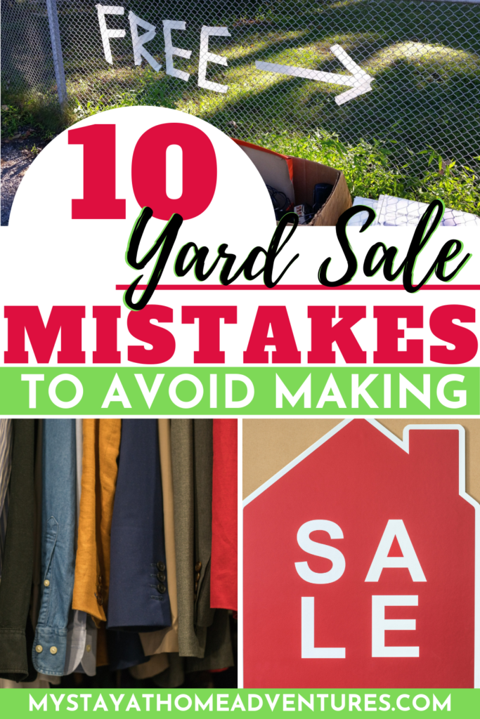 Hosting a yard sale or garage sale? Learn 10 yard sale mistakes many people do and they don't even know it and see your profit rise.