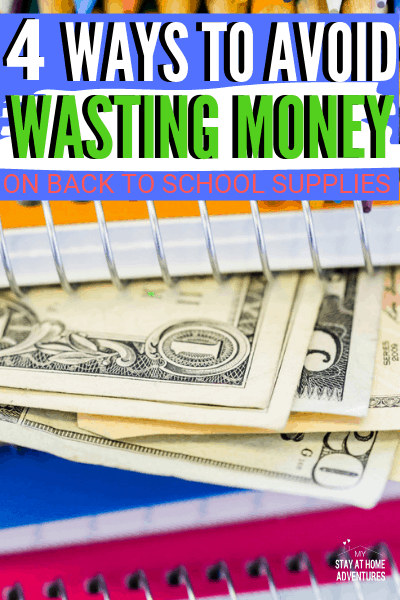 Learn four ways to avoid wasting money on back to school supplies this season. Get what your child needs and save money in the process. via @mystayathome