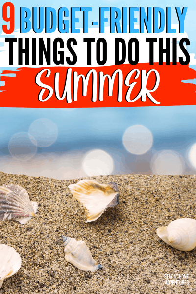 What to do this summer? Worried that it will bust the budget? Learn 9 things to do this summer that won't break your budget and your family is going to love