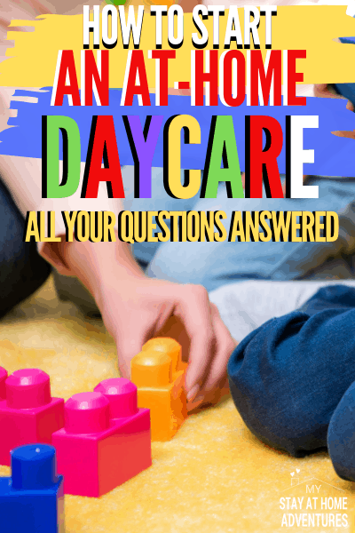 Learn all you need to know to start an in-home daycare the right way and make money. All the How to start an at-home daycare questions answered. via @mystayathome