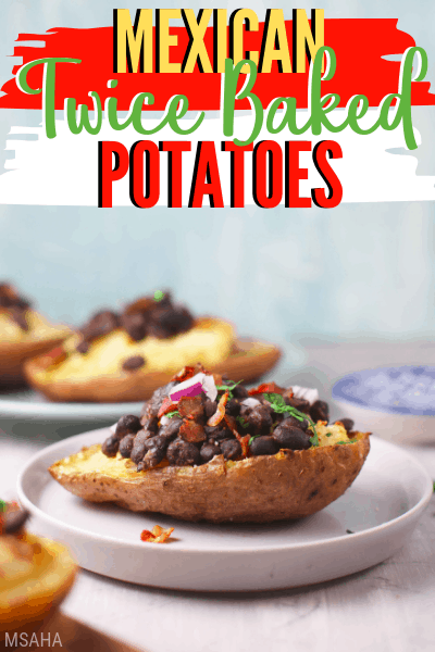 Mexican Twice Baked Potatoes plated.
