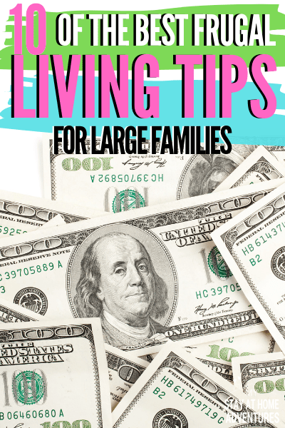 With these 10 frugal living tips for large families, you will learn money-saving tips for any size family and see your savings growth. via @mystayathome