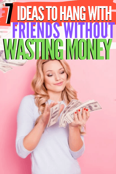 7 Tips to Hang With Friends Without Spending Unnecessary Money - You don't have to give up hanging with friends to stop spending unnecessary money. Here are seven proven ways you can chill with friends and not waste money via @mystayathome