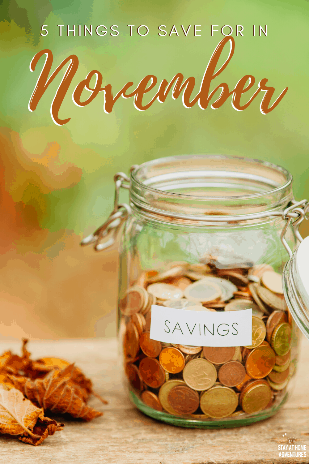 What to save for in November? Learn five things you might forget to save for, and no, it is not Christmas shopping or Black Friday, and make sure you save. via @mystayathome