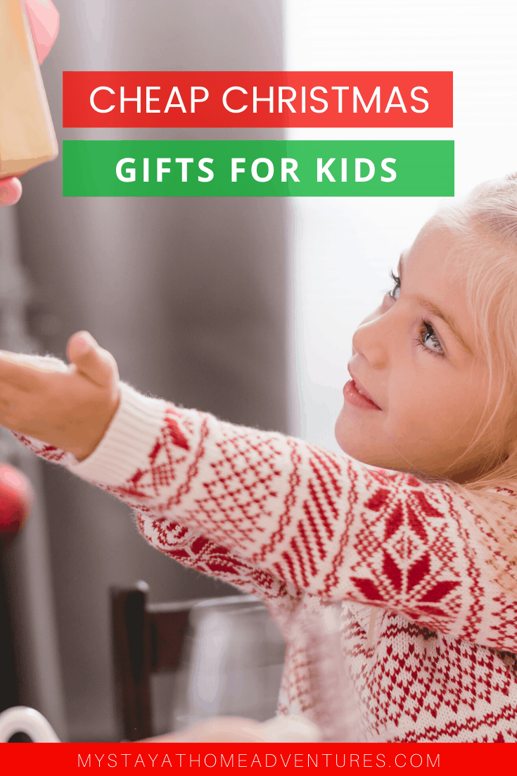 You don't have to spend a lot of money this holiday season. Find the best cheap Christmas gifts for kids that will make kids happy and your wallet. via @mystayathome