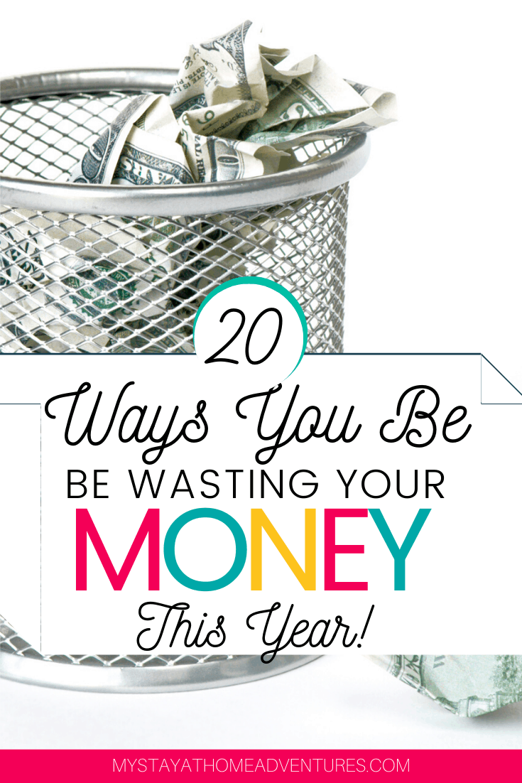 There are over 20 ways you will be wasting your money this year and some of them will shock you. Learn what they are and how you can't stop. via @mystayathome