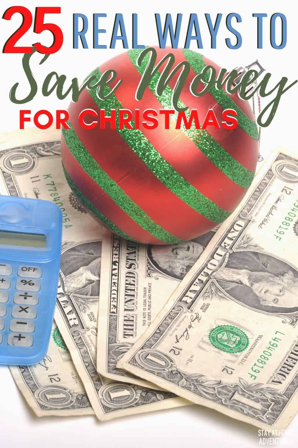 2020 is a year to remember! This holiday season makes it less stressful with these 25 REAL ways to save money for Christmas you can start doing right now. via @mystayathome