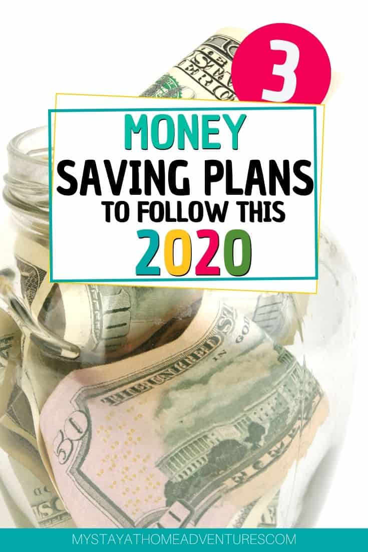 Find three of the best money-saving plans strategies you will need to follow for 2020. Learn what they are and how to implement them. via @mystayathome