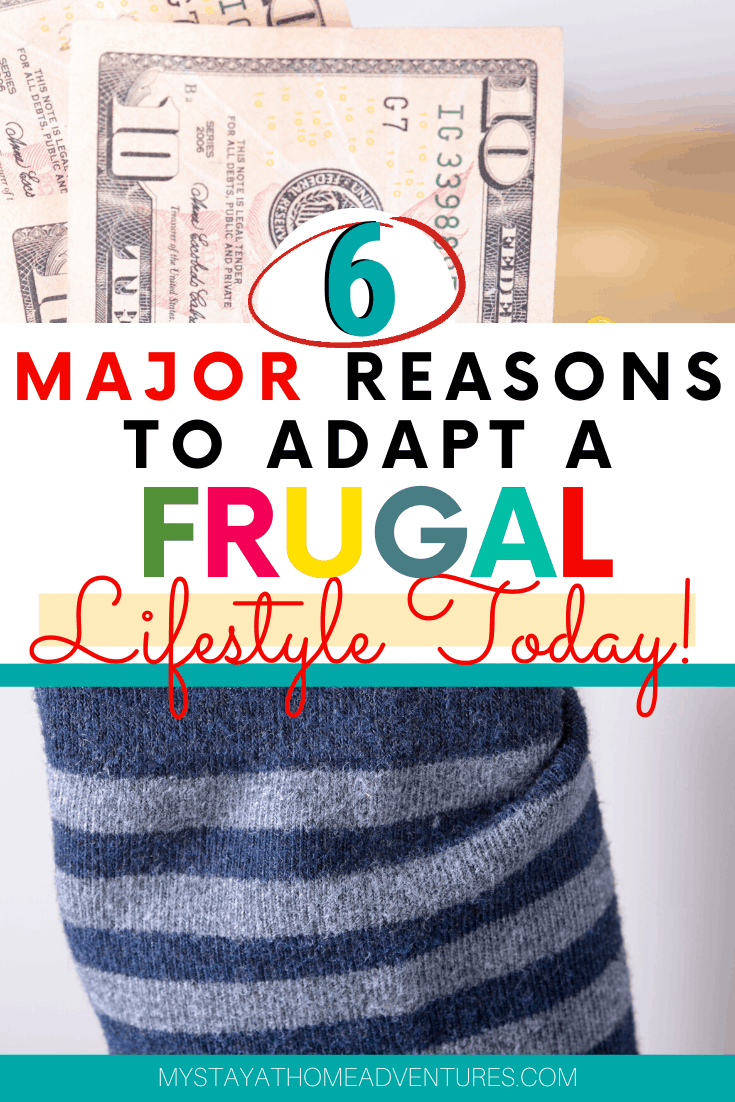 Today is the day you can adopt a frugal lifestyle and never go back. Learn these practical reasons for living a frugal lifestyle no one told you about. #frugalliving #frugal #savemoney #lifestyle  via @mystayathome