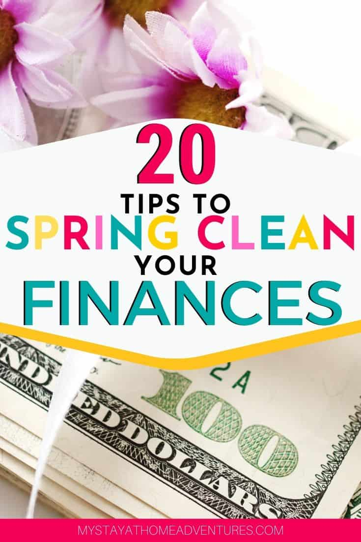 Learn 20 ways to spring clean your home finances that will help you stay on track, change goals, but, most importantly, keep your life organized as well.  via @mystayathome