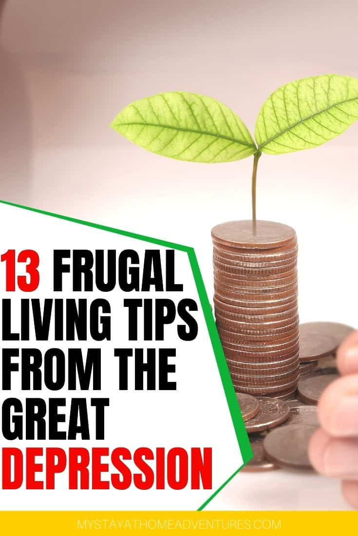 Learn 13 frugal living tips from the Great Depression that you should be doing today. These financial lessons from the depression era will work today. via @mystayathome