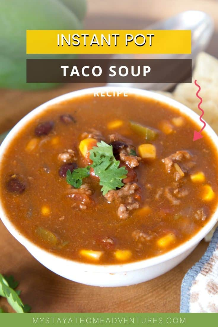 This is a very easy, yet tasteful taco soup made using an Instant Pot made with beans, beef, and many spices you are going to love. #instantpot #tacosoup #sopadetacos via @mystayathome