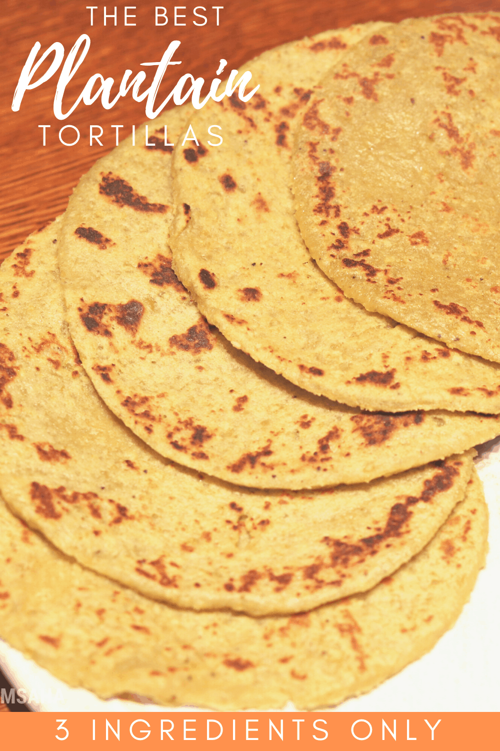 The best tortillas de platanos (plantain ingredients) that are delicious, easy to make and only requires three ingredients to make. #puertoricanfood #hispanicrecipe #plantains #tortillas via @mystayathome