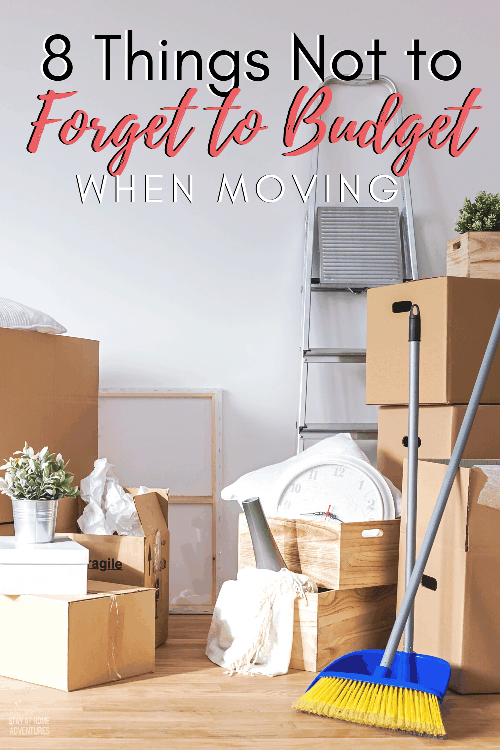 Learn 8 things people forget to budget for when they are moving. Save money and time on your next move. Download the free Moving Budget Printable. via @mystayathome