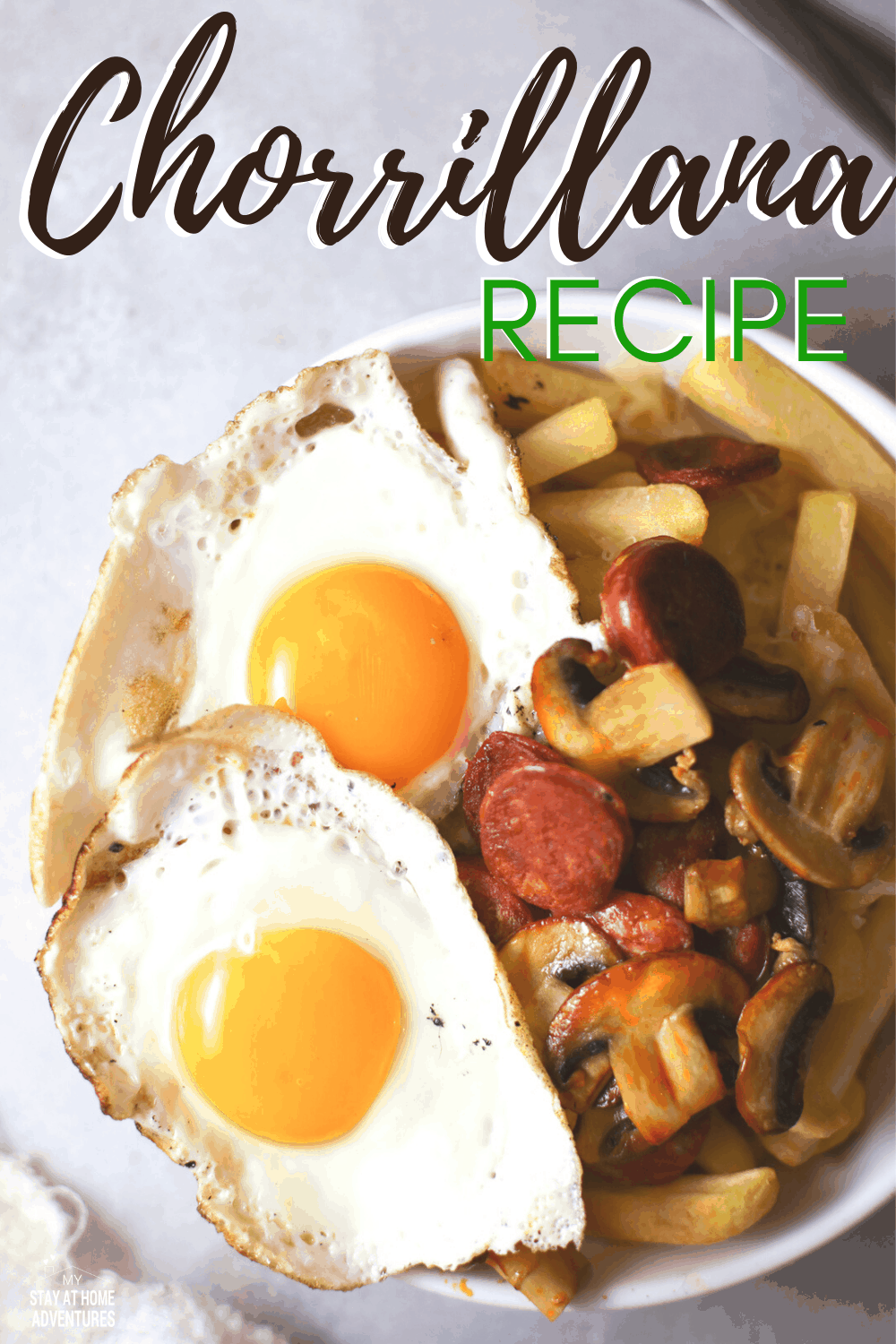 Learn how to create this delicious easy Chorrillana, a famous Chilean dish. Made with fries and topped with mushrooms and chorizo and eggs. #Chileanrecipe #frenchfryrecipe #Chorrillana via @mystayathome
