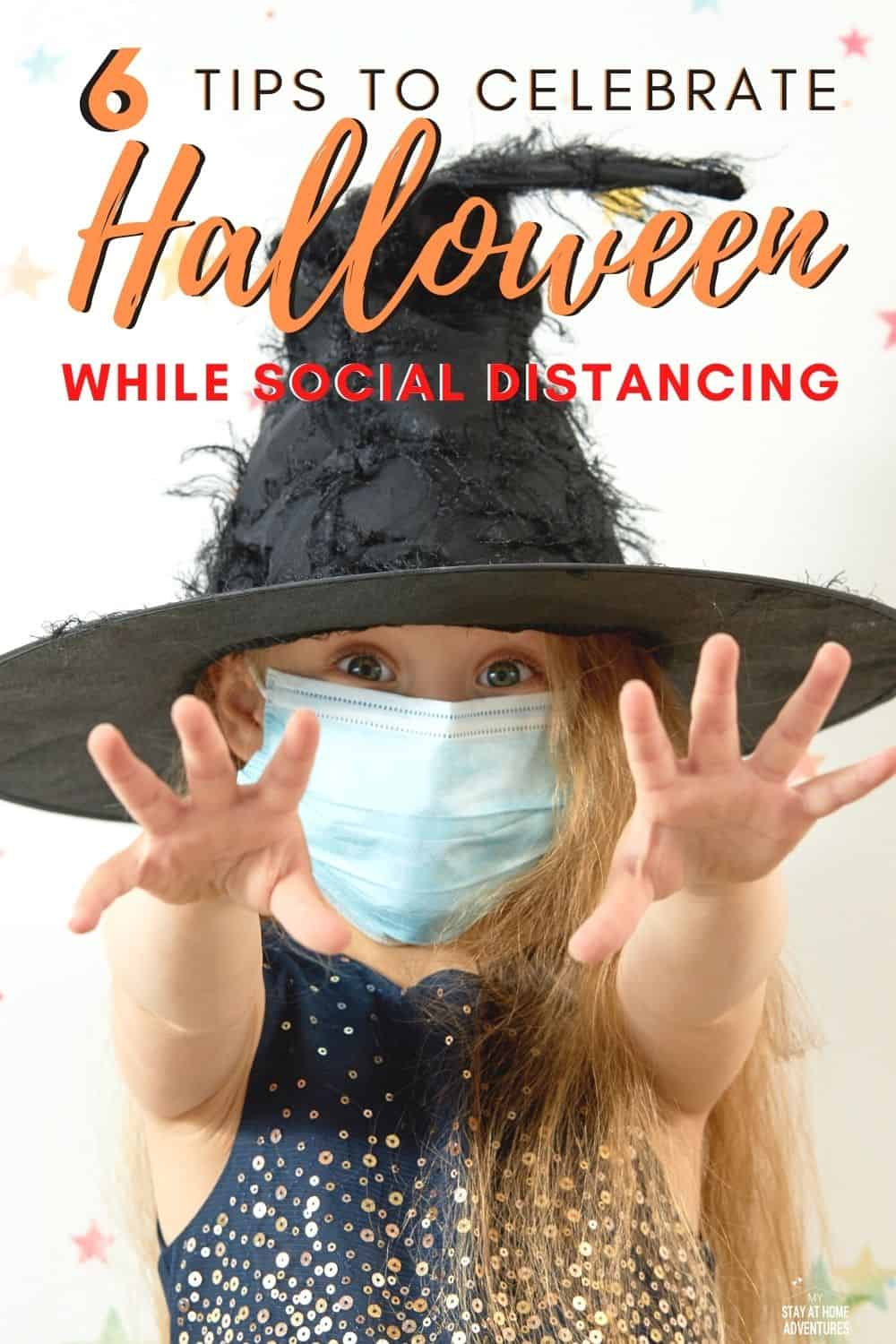 Halloween 2020 is not going to be the same, but that doesn't mean you can't enjoy it and make it memorable with these tips to celebrating Halloween while social distancing. #halloween #howto #tips #safehalloween via @mystayathome