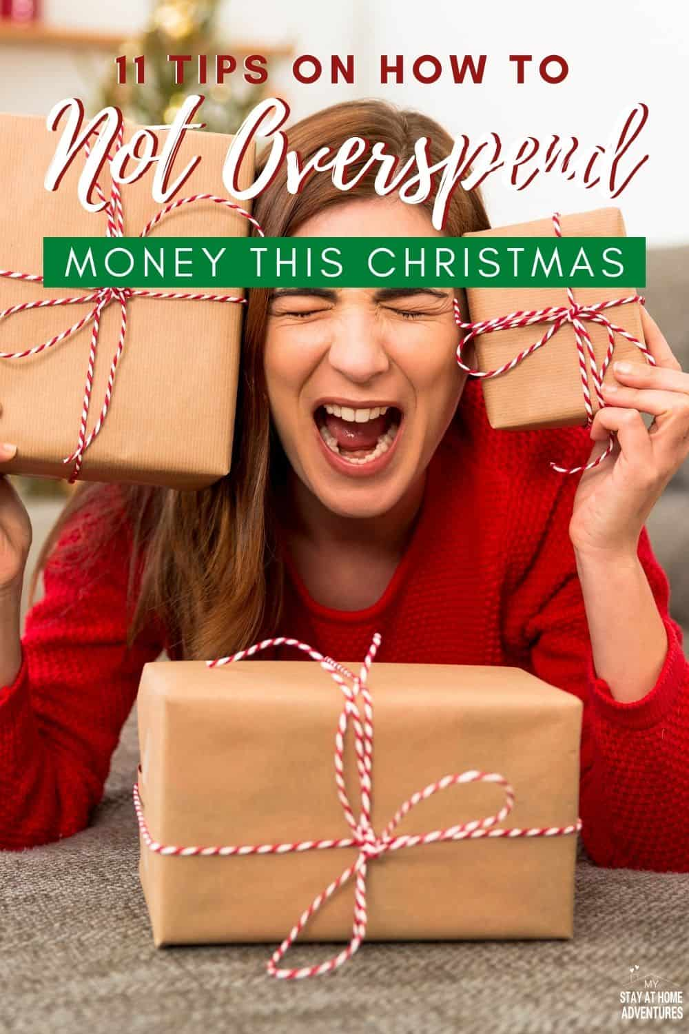 Are you trying to find ways NOT to overspend money this Christmas? Learn eleven tips to help you stay on track and avoid overspending money this holiday season. via @mystayathome