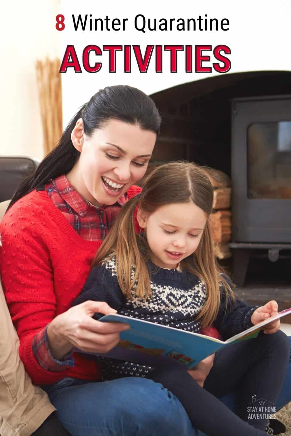 Winter is here and so is quarantine and with that here are some activities you can do to have fun and make memories. via @mystayathome